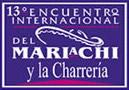 El XIII Encuentro Internacional del Mariachi y Charrería