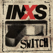 180px-Inxs-switch.jpg