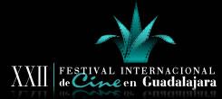 XXII Festival Internacional de Cine en Guadalajara del 22 al 30 de Marzo