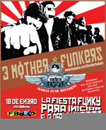 3 mother funkers en guadalajara