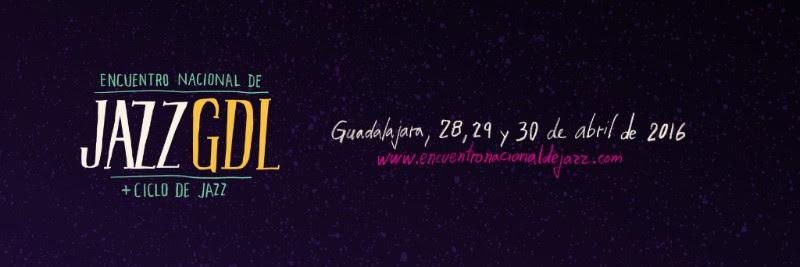 Encuentro Nacional de Jazz GDL
