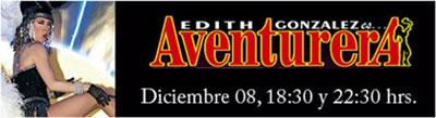 Aventurera, con Edith González